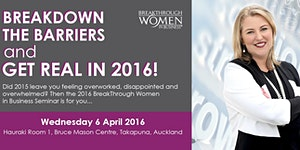 Women In Business: Breakdown Barriers and GET REAL in...