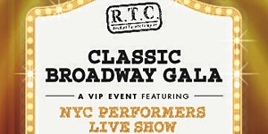 RTC's Classic Broadway Gala