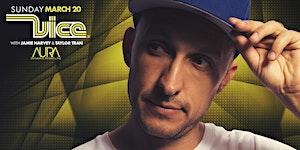 DJ Vice Sun 03/20 at Aura