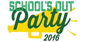 School's Out Party 2016