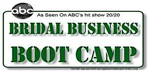 Bridal Business Boot Camp - Fresno