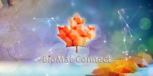 BioMat Connect - Student/Industry Mixer in Biomaterials