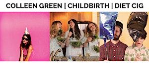 COLLEEN GREEN | CHILDBIRTH | DIET CIG at Northside...