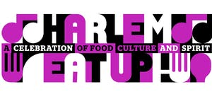 The Second Annual Harlem EatUp! Festival