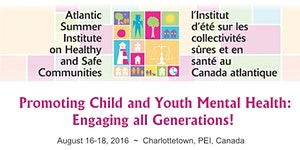 2016 Atlantic Summer Institute on Healthy and Safe...