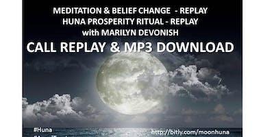 Moon Meditation & Energy Clearing  mp3 & Huna Prosperity Ritual mp3 RECORDINGS