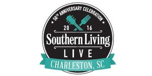 Southern Living Live: Charleston Event Weekend