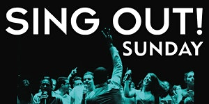 SING OUT! Sunday, London 2016