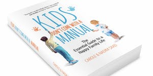 Kids Don't Come With a Manual Parenting Course