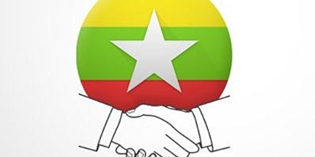 MyanmarConnect Business Networking + Business Opportunities in Myanmar (Land of Promise) tickets