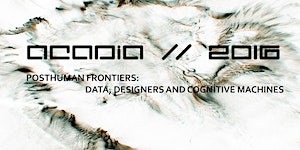 ACADIA 2016 Conference