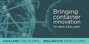 Bringing Container Innovation to New Zealand | Auckland