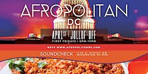 """AfropolitanDC Presents """"Jollof Off"""""""