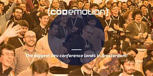 Codemotion Amsterdam 2016 Tech Conference - May...