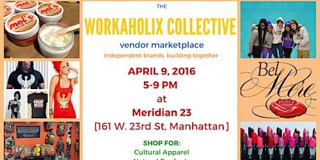 Workaholix Collective Pop-Up Shop - A Vendor Marketplace tickets