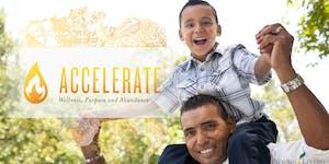 ACCELERATE: Wellness, Purpose and Abundance
