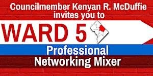 Ward 5 Professionals Networking Mixer
