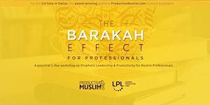 The Barakah Effect: Prophetic Leadership and...