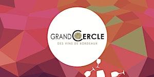 Le Grand Cercle des Vins de Bordeaux Grand Wine...