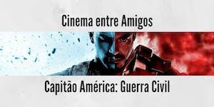 Cinema entre Amigos - Guerra Civil