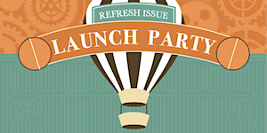 Moments Magazine • REFRESH Issue Launch Party!