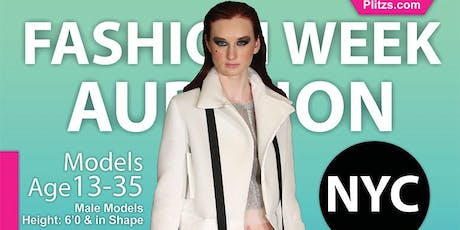 FEMALE 5 FEET 9 AND UP FOR FASHION WEEK IN NY OPEN MODEL CASTING CALL AUDITION tickets