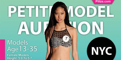 PETITE MODEL OPEN CALL AUDITION FOR NEW YORK CITY FASHION SHOW