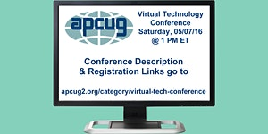 APCUG's 2016 Spring Virtual Technology Conference