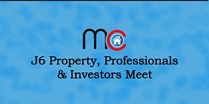 J6 property Online Meet - Free to attend