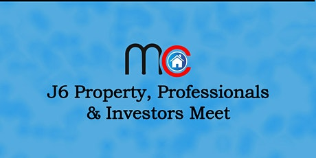 J6 Property Professionals & Investors meet tickets