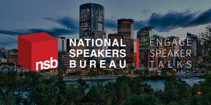 NSB Engage Speaker Talks | Calgary
