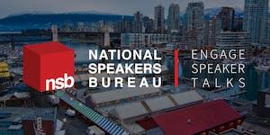 NSB Engage Speaker Talks   Vancouver