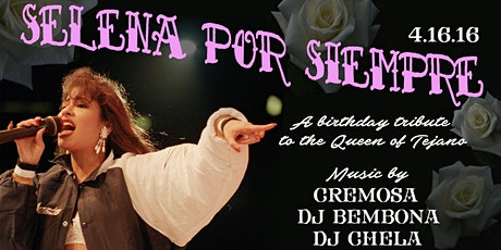 Selena Por Siempre 2: A Birthday Tribute To Selena Quintanilla tickets