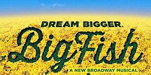YPTMTC Presents Big Fish