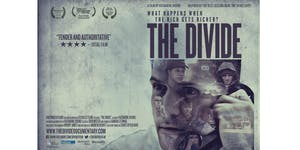Film Screening: The Divide + Q&A with Director...