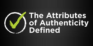 The Attributes of Authenticity Defined