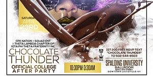 CHOCOLATE THUNDER: Official College After Party