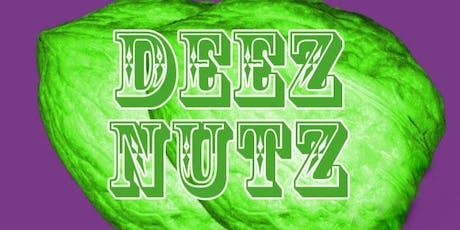 THE BEST OF DEEZ NUTZ!!! Live at the World Famous Comedy Store Original Room! tickets