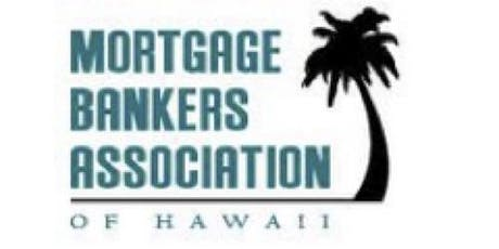 Mortgage Bankers Association of Hawaii Events | Eventbrite