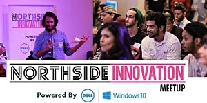 Northside Innovation Meetup: Manhattan Powered by Dell...