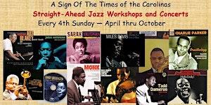 "2016 ""Straight-Ahead"" Jazz Series (April thru Oct) by..."