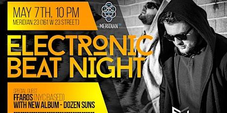 Electronic Beat Night tickets