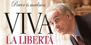 Viva la Libertà, 2013 - Long Live Freedom