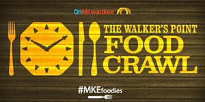 Walker's Point Food Crawl 2016
