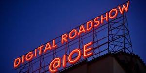 ISD Digital Roadshow @IOE