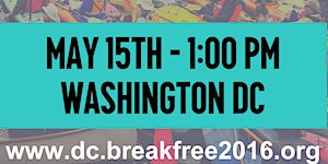 Break Free 2016 - Action to Stop Drilling - Central...