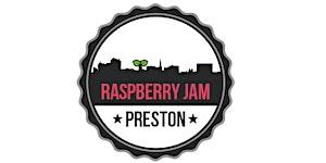 Preston Raspberry Jam, Monday 2nd May 2016