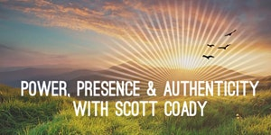 Power, Presence & Authenticity - May 7th (1PM -4PM)...