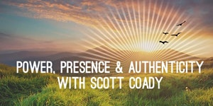 Power, Presence & Authenticity - May 16th (5:30PM -...