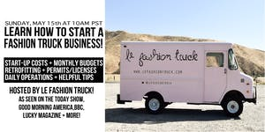 Start a Fashion Truck Business Webinar - May 15, 2016...